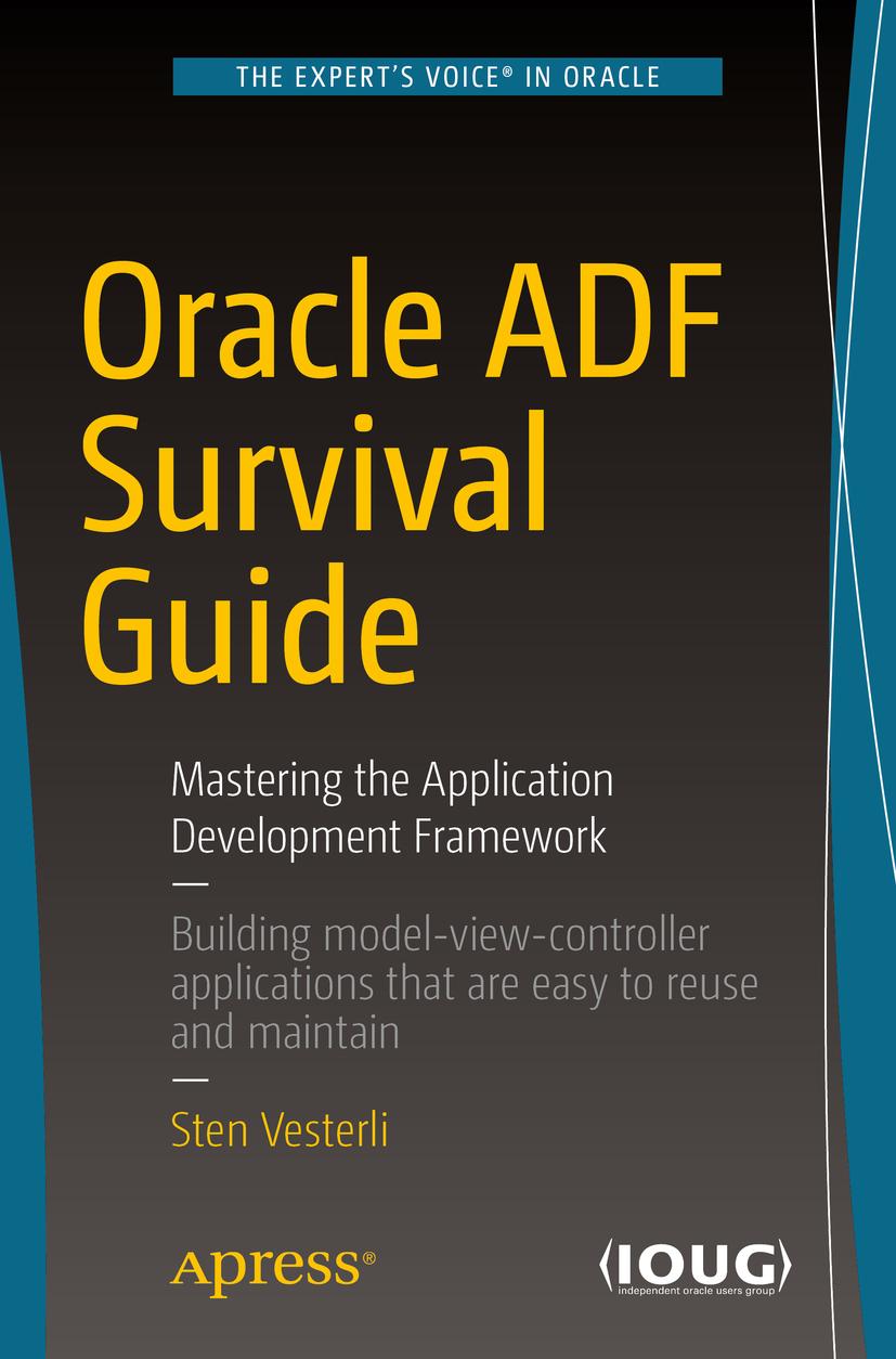 Vesterli, Sten - Oracle ADF Survival Guide, ebook