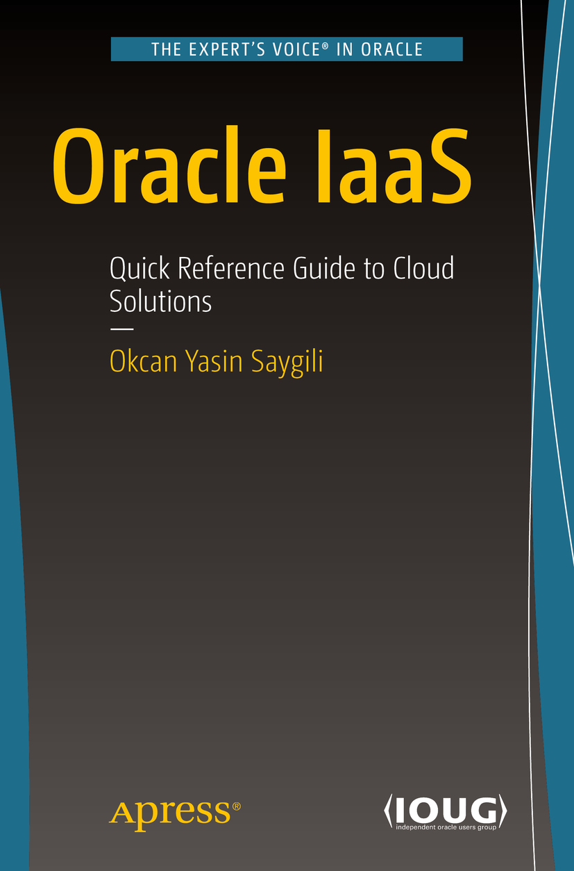 Saygili, Okcan Yasin - Oracle IaaS, ebook