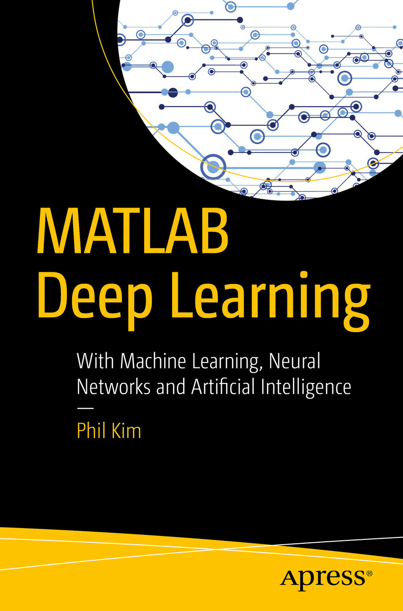 Kim, Phil - MATLAB Deep Learning, e-bok