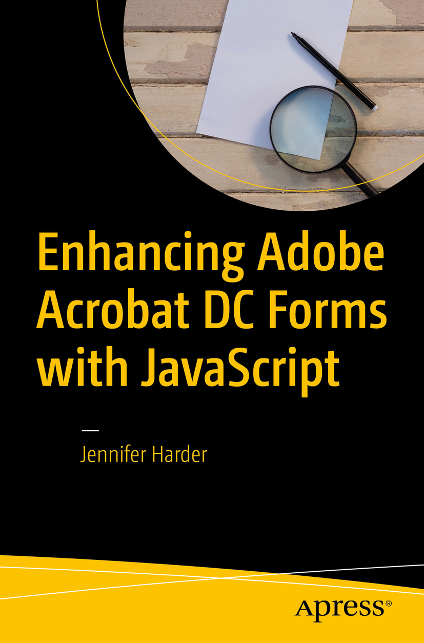 Harder, Jennifer - Enhancing Adobe Acrobat DC Forms with JavaScript, ebook