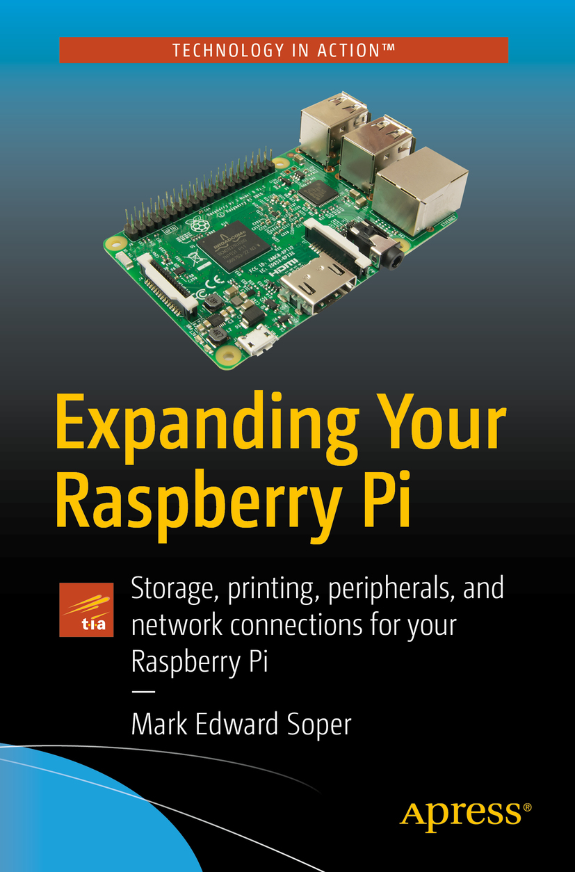 Soper, Mark Edward - Expanding Your Raspberry Pi, ebook