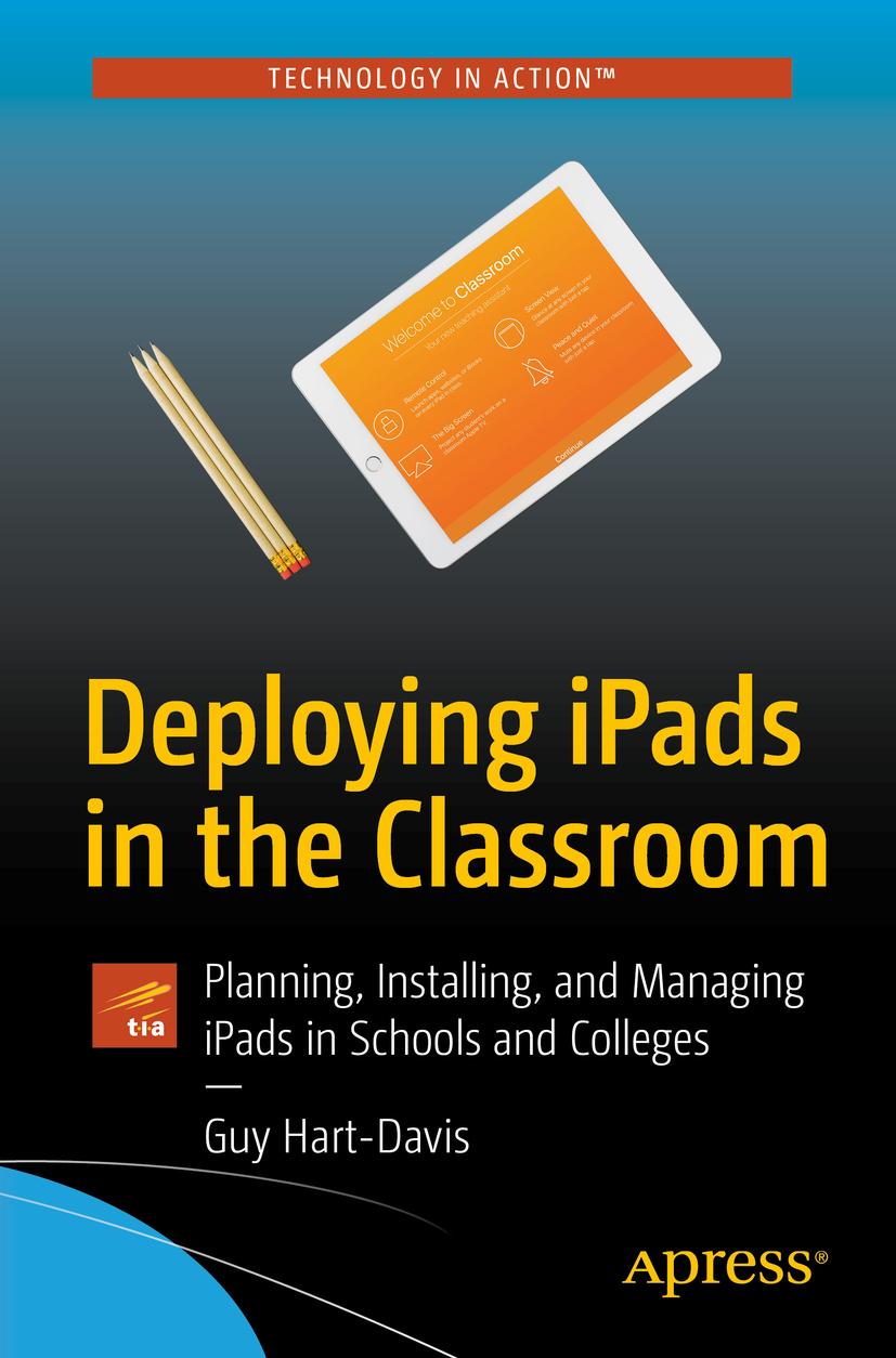Hart-Davis, Guy - Deploying iPads in the Classroom, ebook