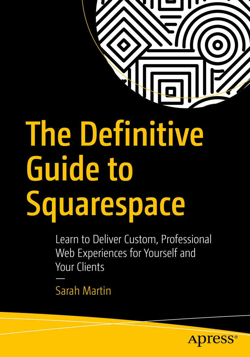 Martin, Sarah - The Definitive Guide to Squarespace, ebook