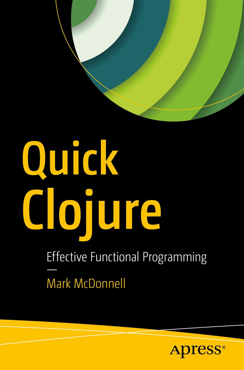 McDonnell, Mark - Quick Clojure, ebook