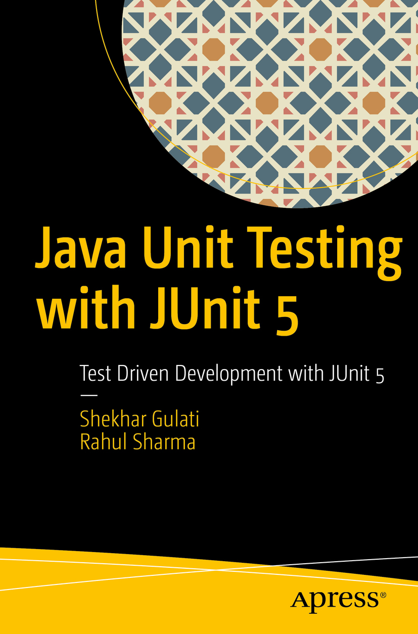 Gulati, Shekhar - Java Unit Testing with JUnit 5, e-kirja