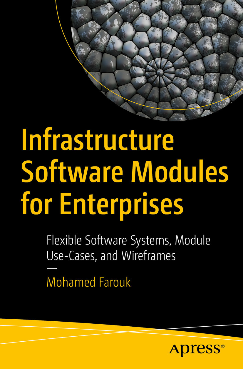 Farouk, Mohamed - Infrastructure Software Modules for Enterprises, ebook