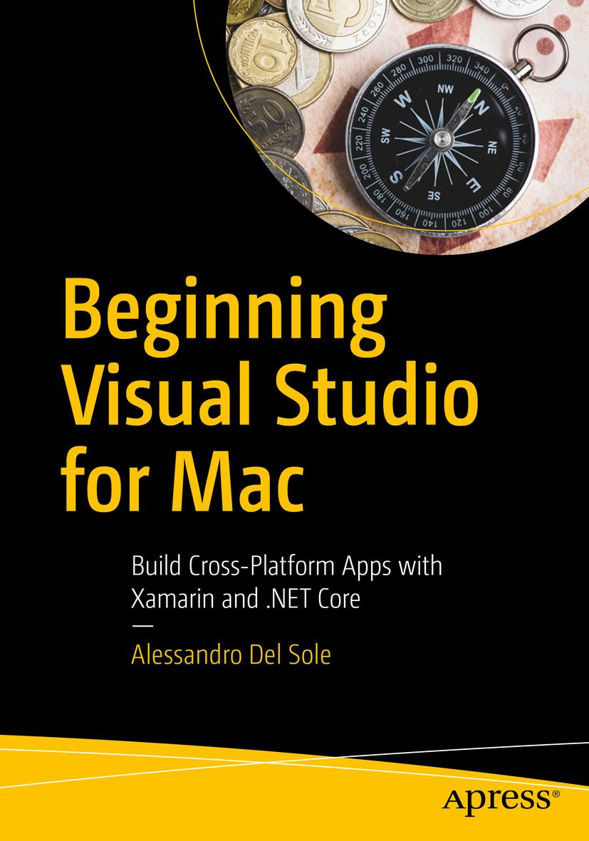 Sole, Alessandro Del - Beginning Visual Studio for Mac, ebook