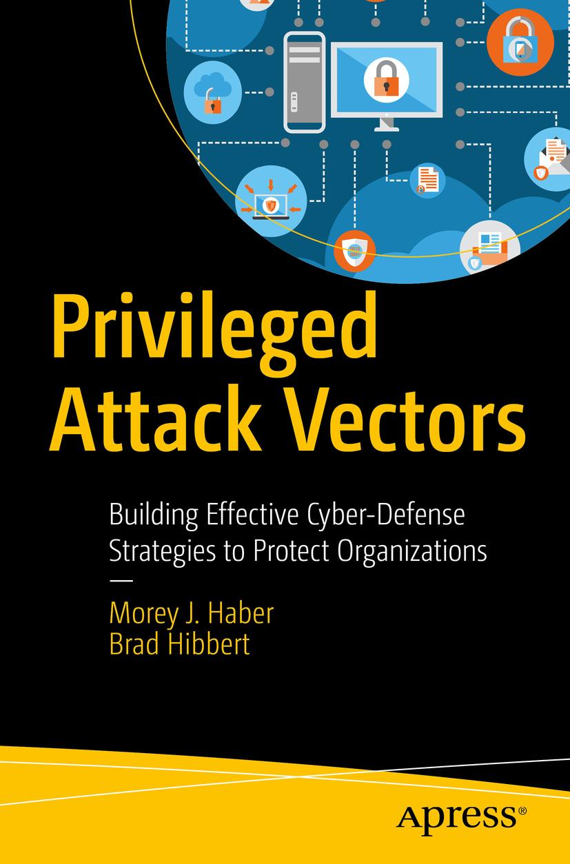 Haber, Morey J. - Privileged Attack Vectors, ebook