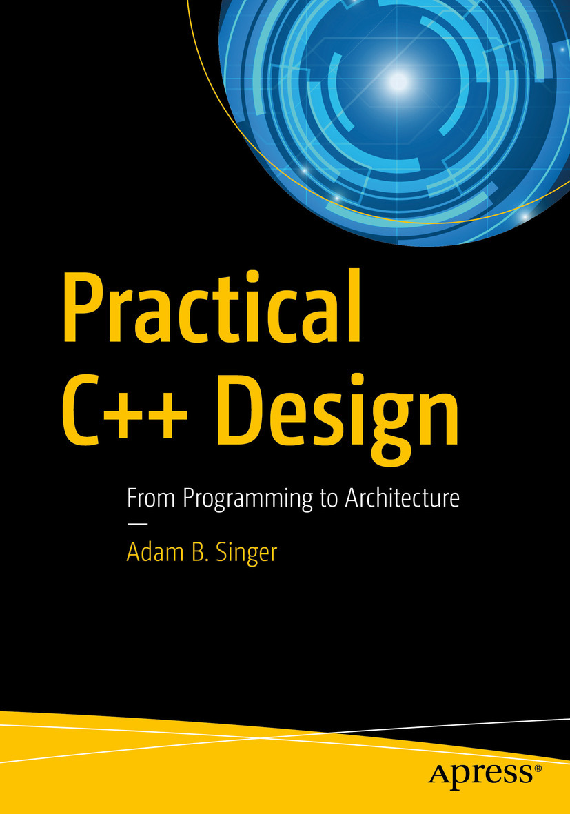 Singer, Adam B. - Practical C++ Design, ebook