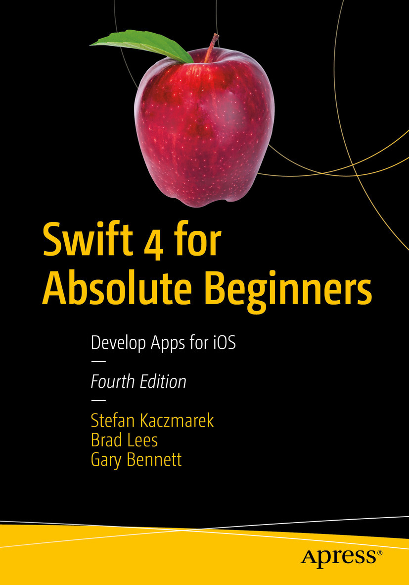 Bennett, Gary - Swift 4 for Absolute Beginners, ebook