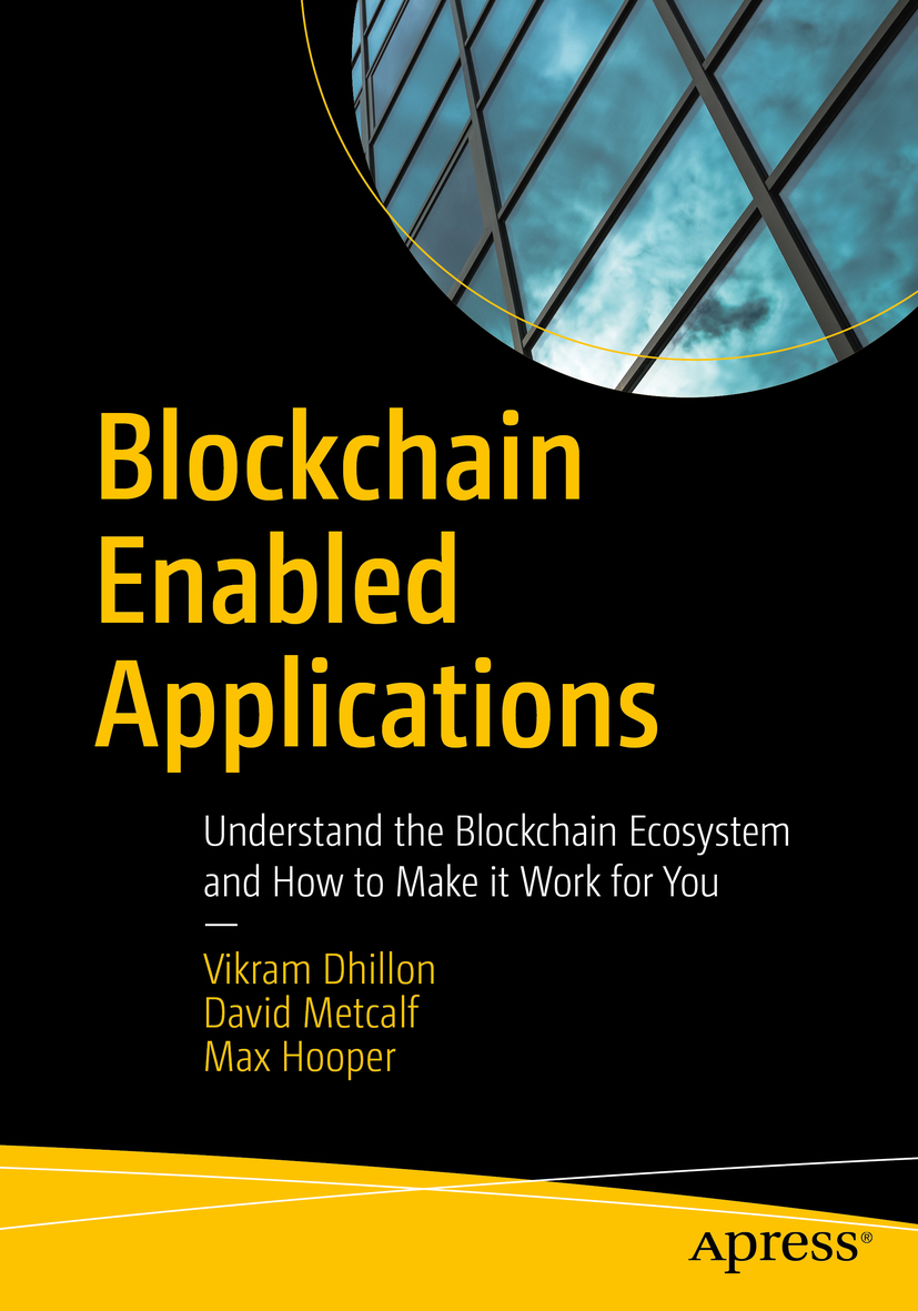 Dhillon, Vikram - Blockchain Enabled Applications, ebook