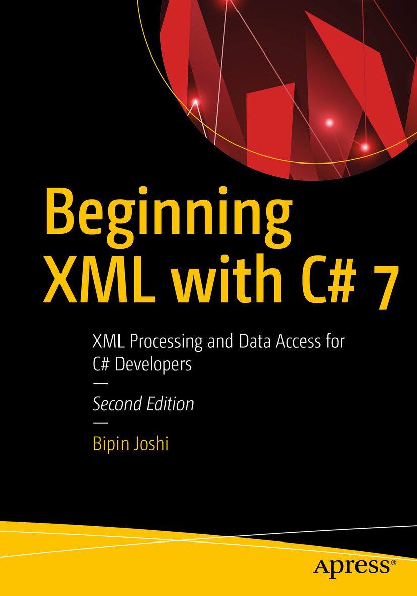 Joshi, Bipin - Beginning XML with C# 7, ebook
