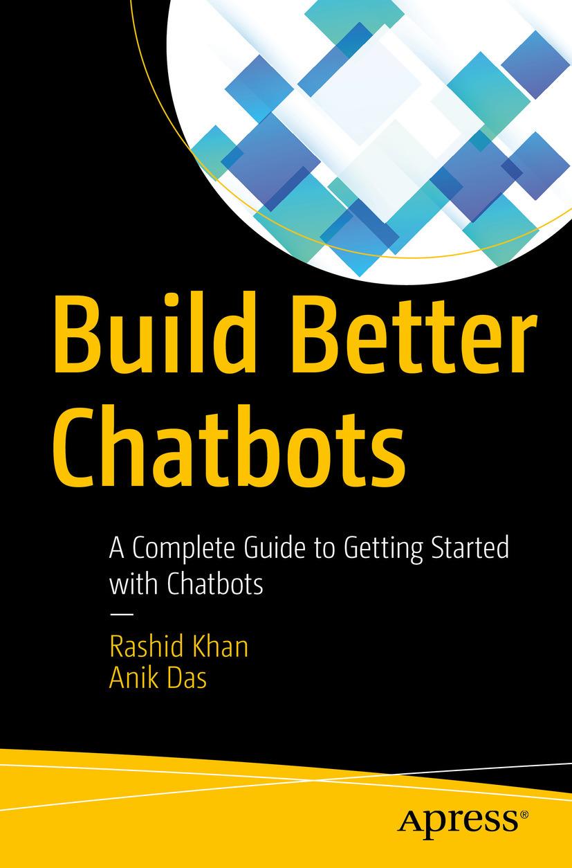 Das, Anik - Build Better Chatbots, ebook