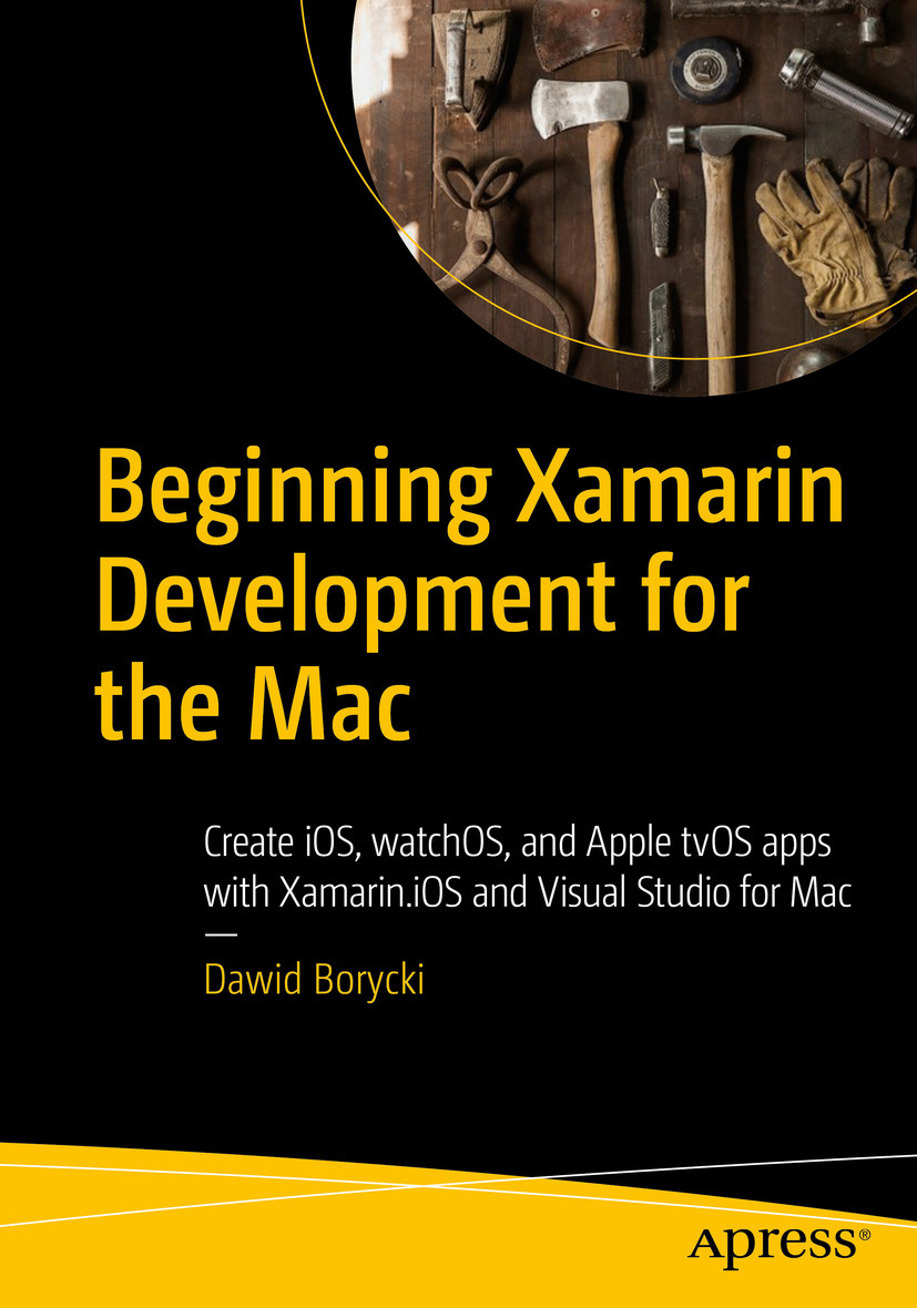 Borycki, Dawid - Beginning Xamarin Development for the Mac, ebook