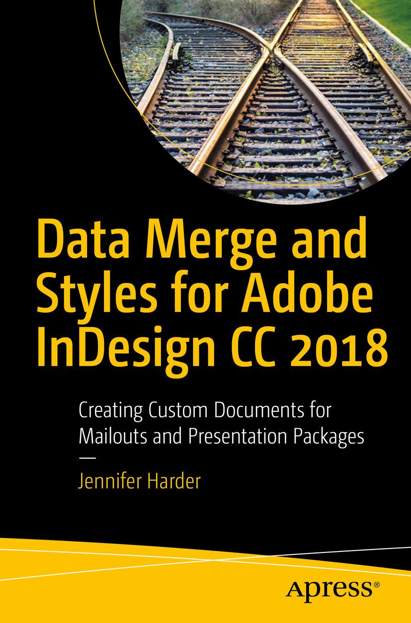 Harder, Jennifer - Data Merge and Styles for Adobe InDesign CC 2018, e-bok