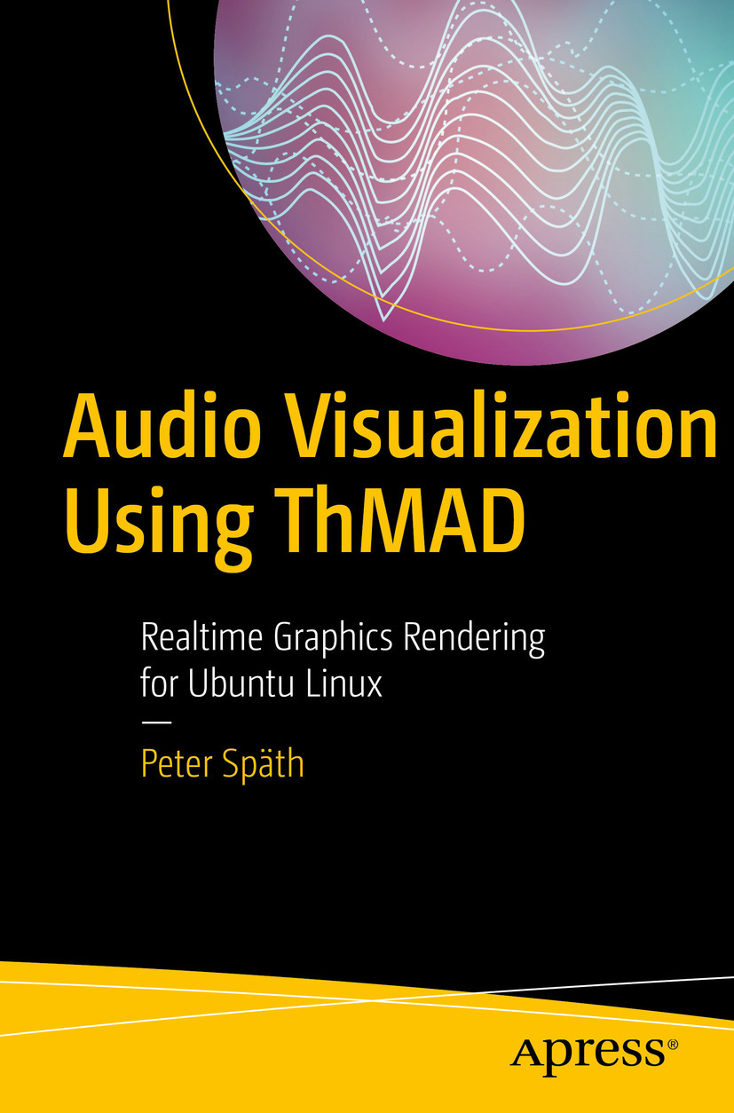 Späth, Peter - Audio Visualization Using ThMAD, ebook