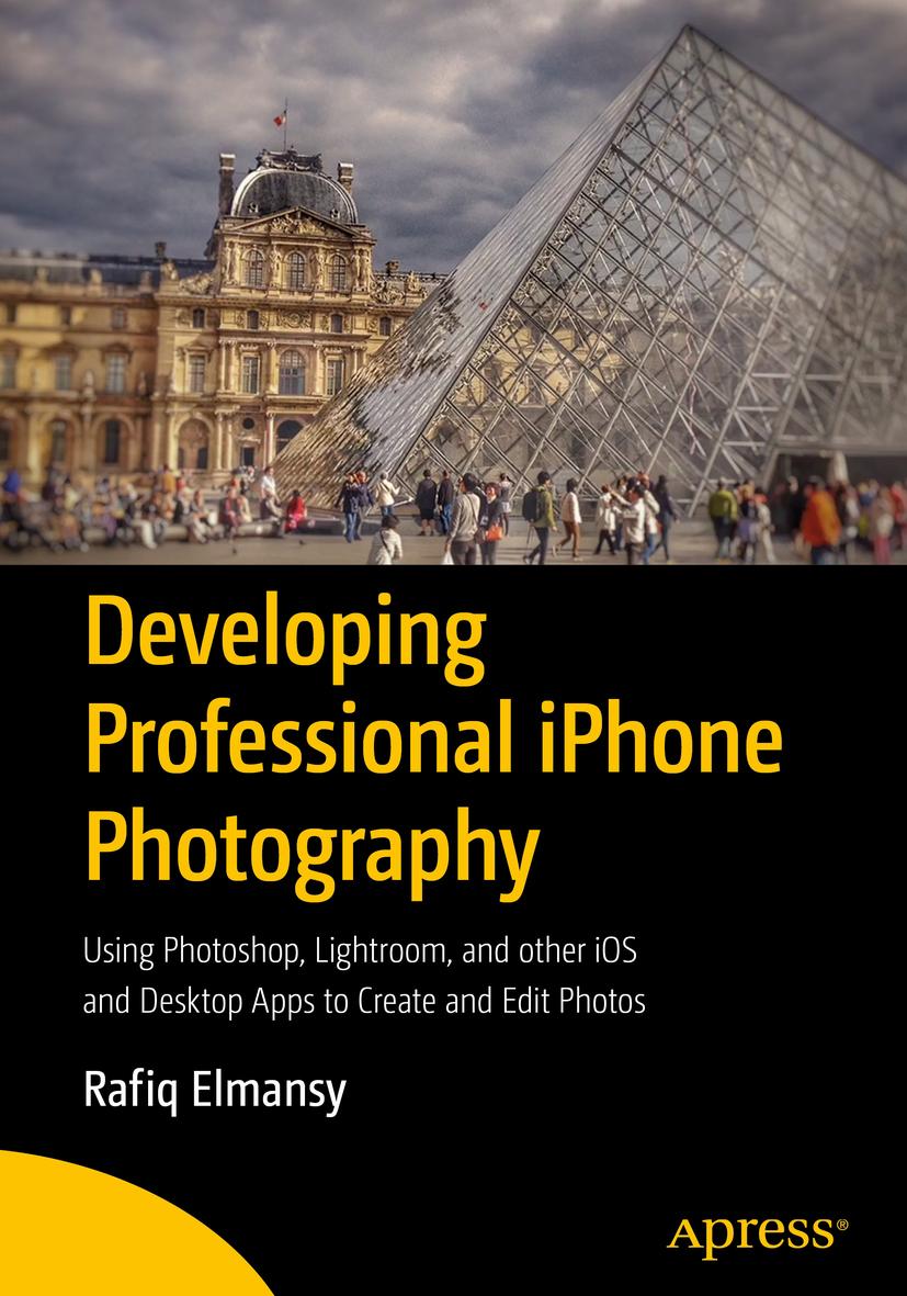 Elmansy, Rafiq - Developing Professional iPhone Photography, ebook