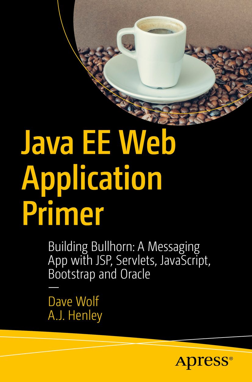 Henley, A.J. - Java EE Web Application Primer, ebook