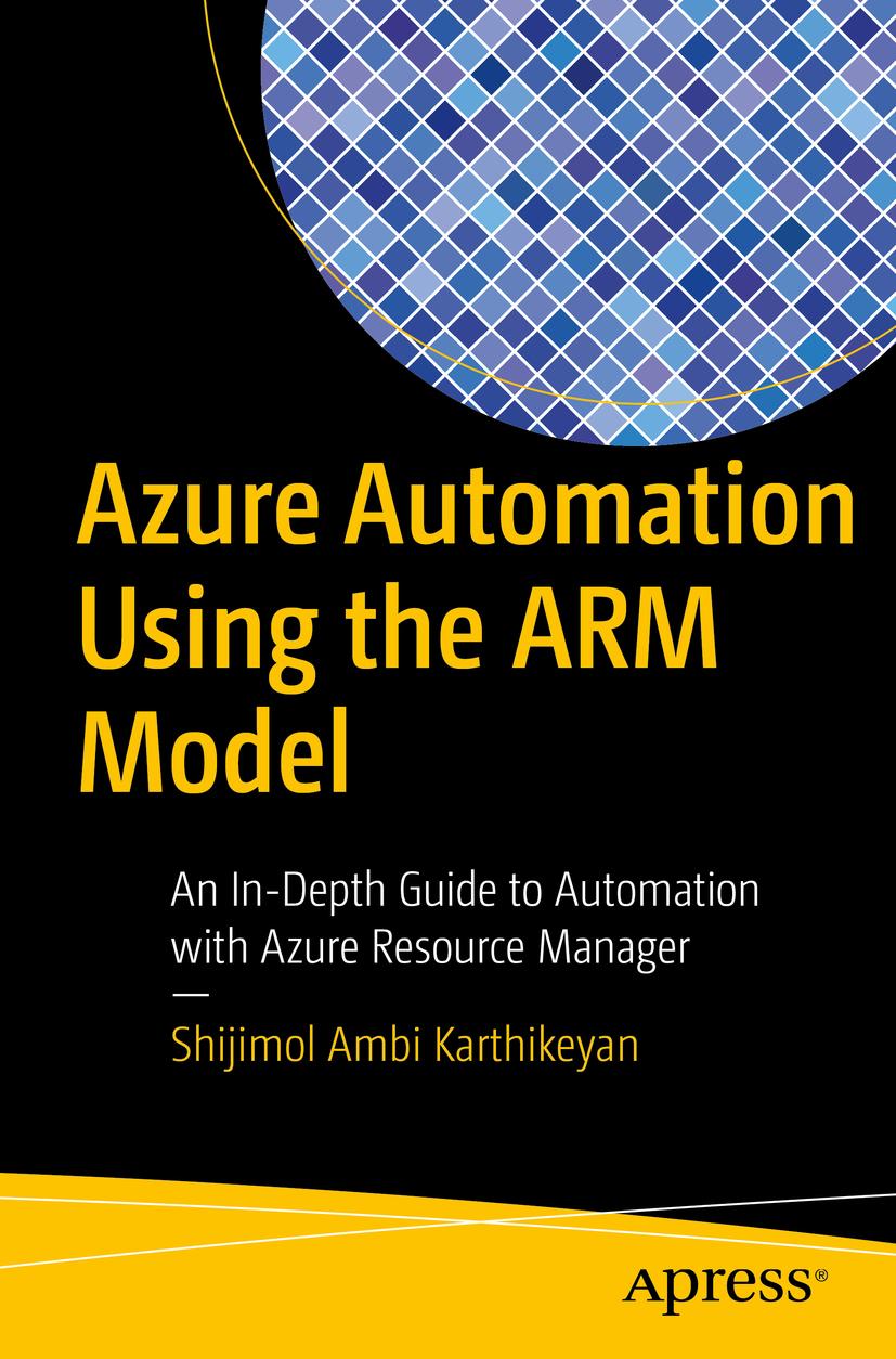 Karthikeyan, Shijimol  Ambi - Azure Automation Using the ARM Model, ebook