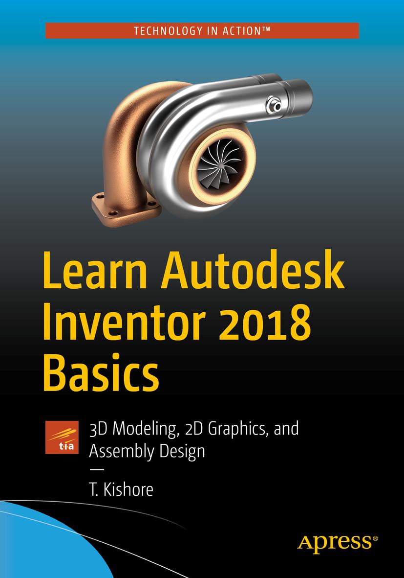 Kishore, T. - Learn Autodesk Inventor 2018 Basics, ebook