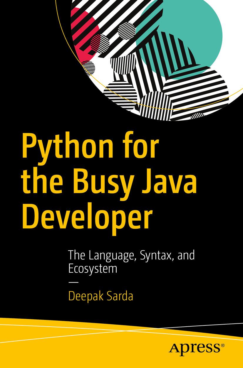 Sarda, Deepak - Python for the Busy Java Developer, ebook