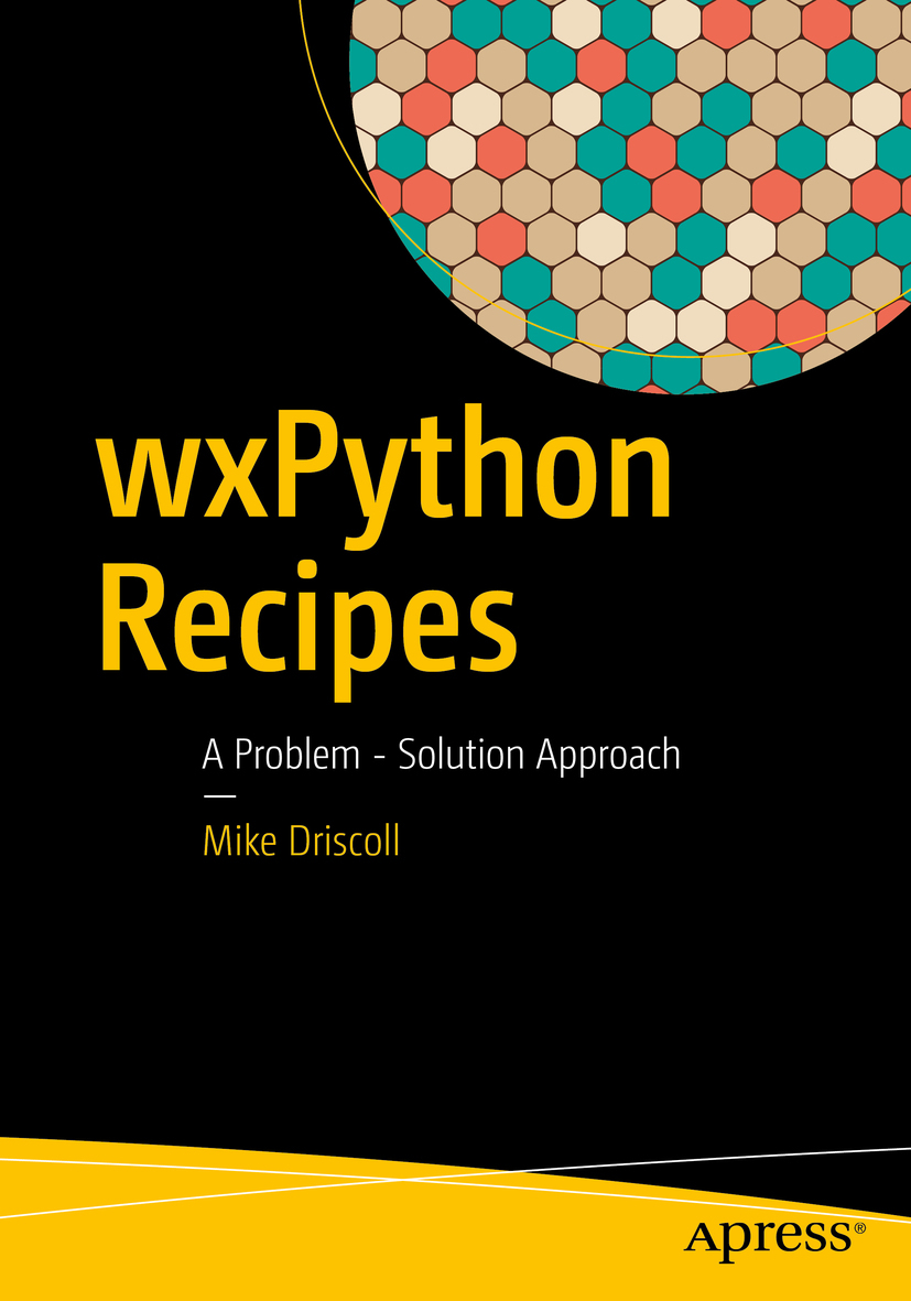 Driscoll, Mike - wxPython Recipes, ebook