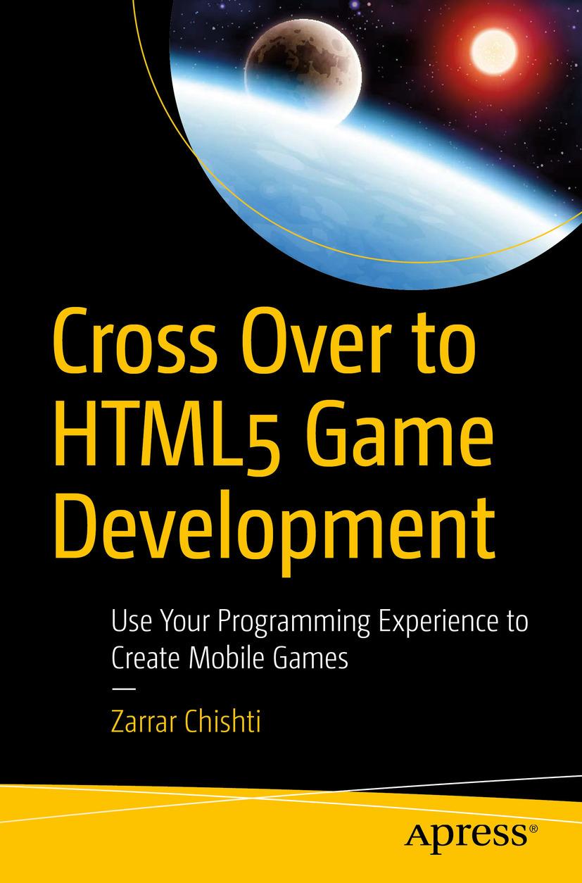 Chishti, Zarrar - Cross Over to HTML5 Game Development, e-kirja