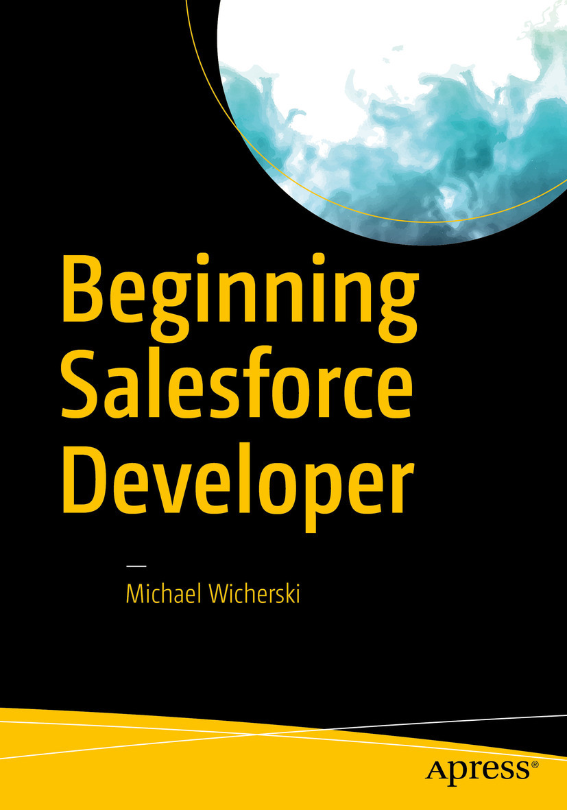 Wicherski, Michael - Beginning Salesforce Developer, ebook