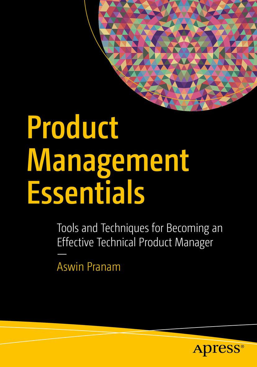 Pranam, Aswin - Product Management Essentials, ebook