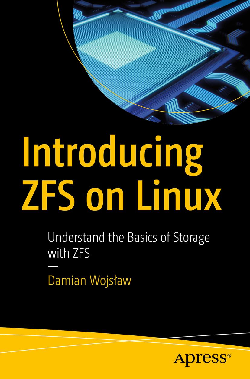 Wojsław, Damian - Introducing ZFS on Linux, ebook