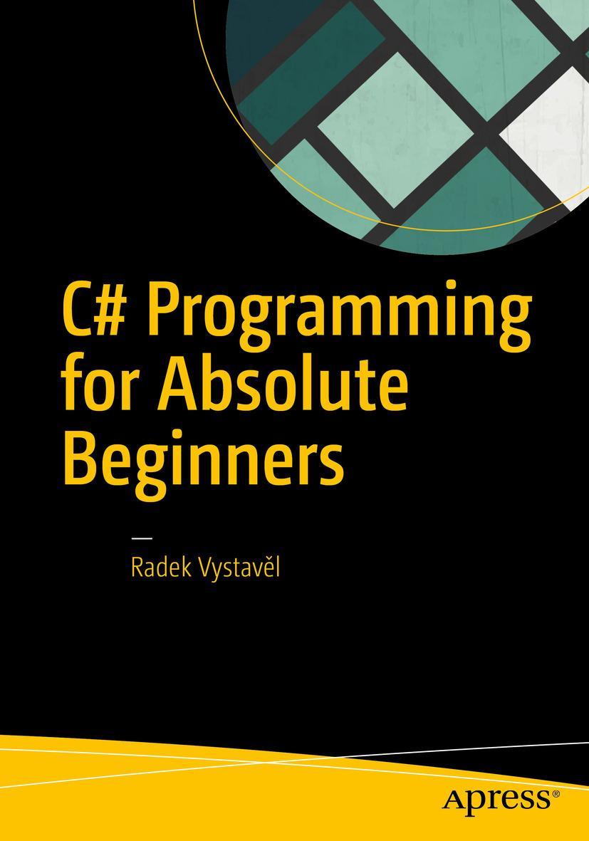 Vystavěl, Radek - C# Programming for Absolute Beginners, ebook