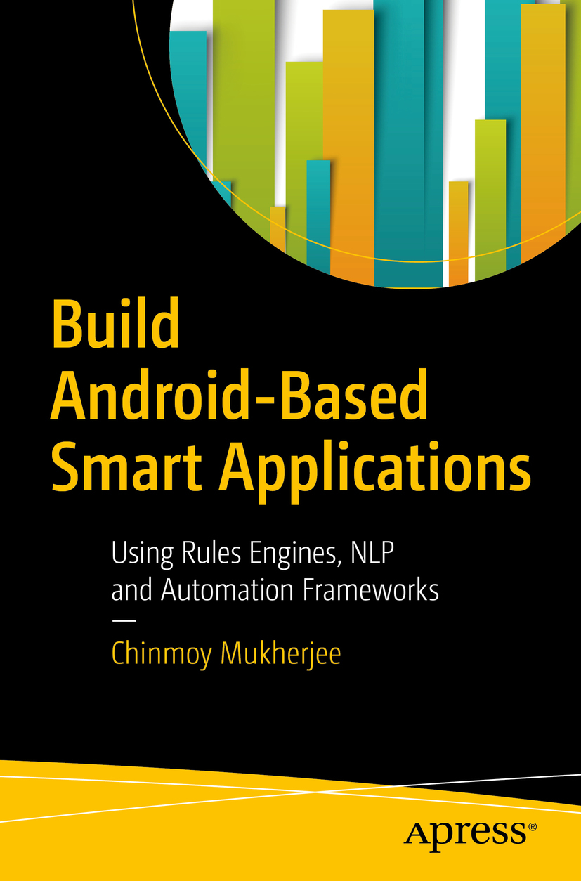 Mukherjee, Chinmoy - Build Android-Based Smart Applications, ebook