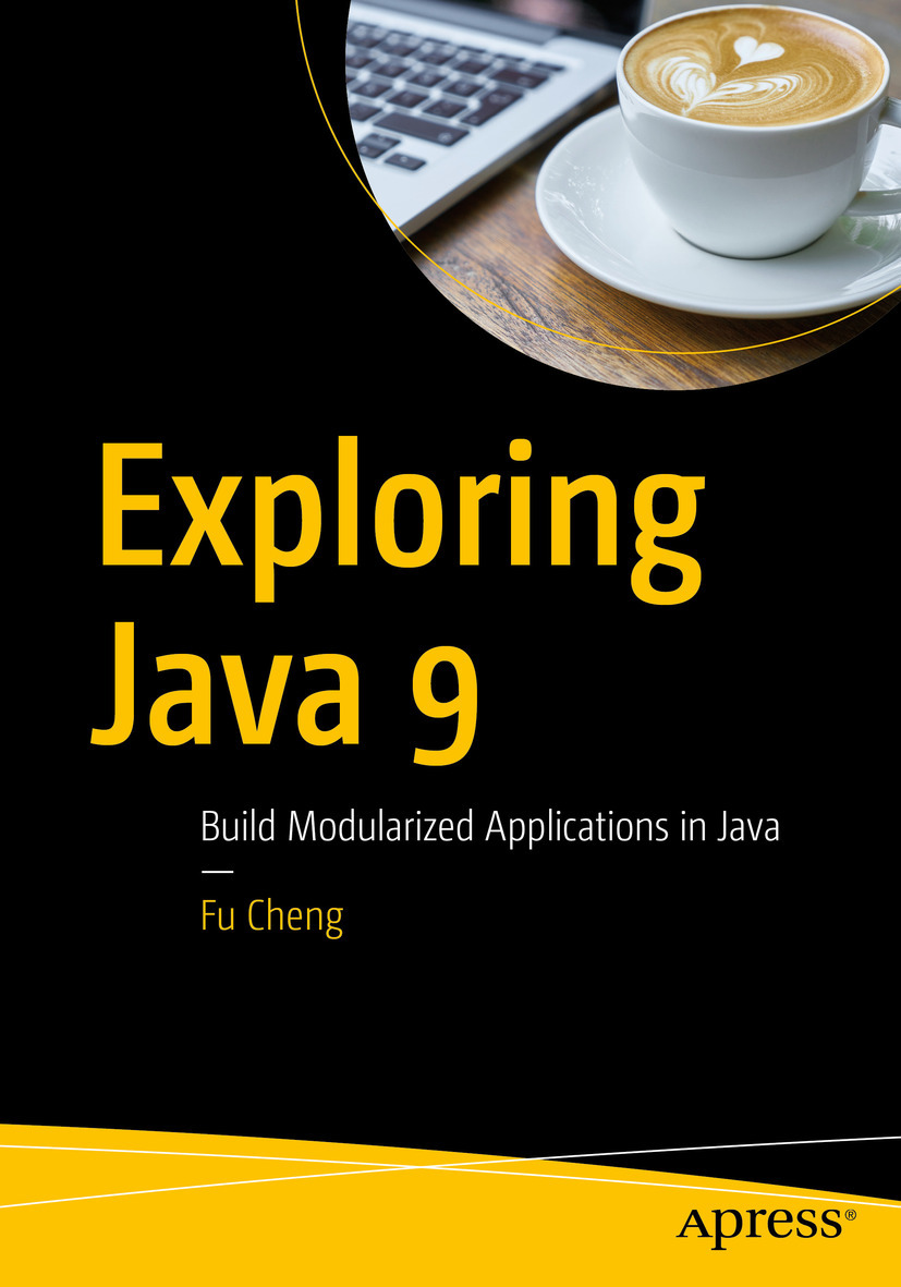 Cheng, Fu - Exploring Java 9, ebook