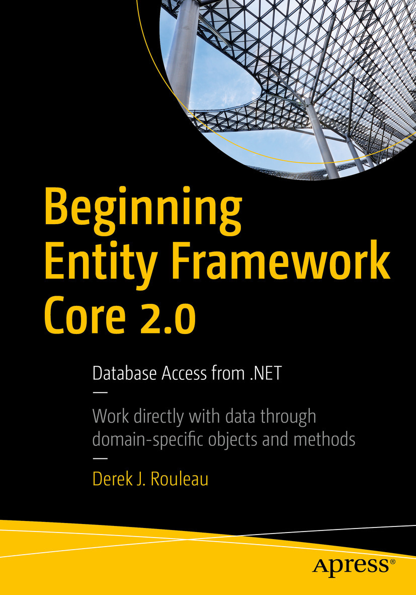 Rouleau, Derek J. - Beginning Entity Framework Core 2.0, ebook