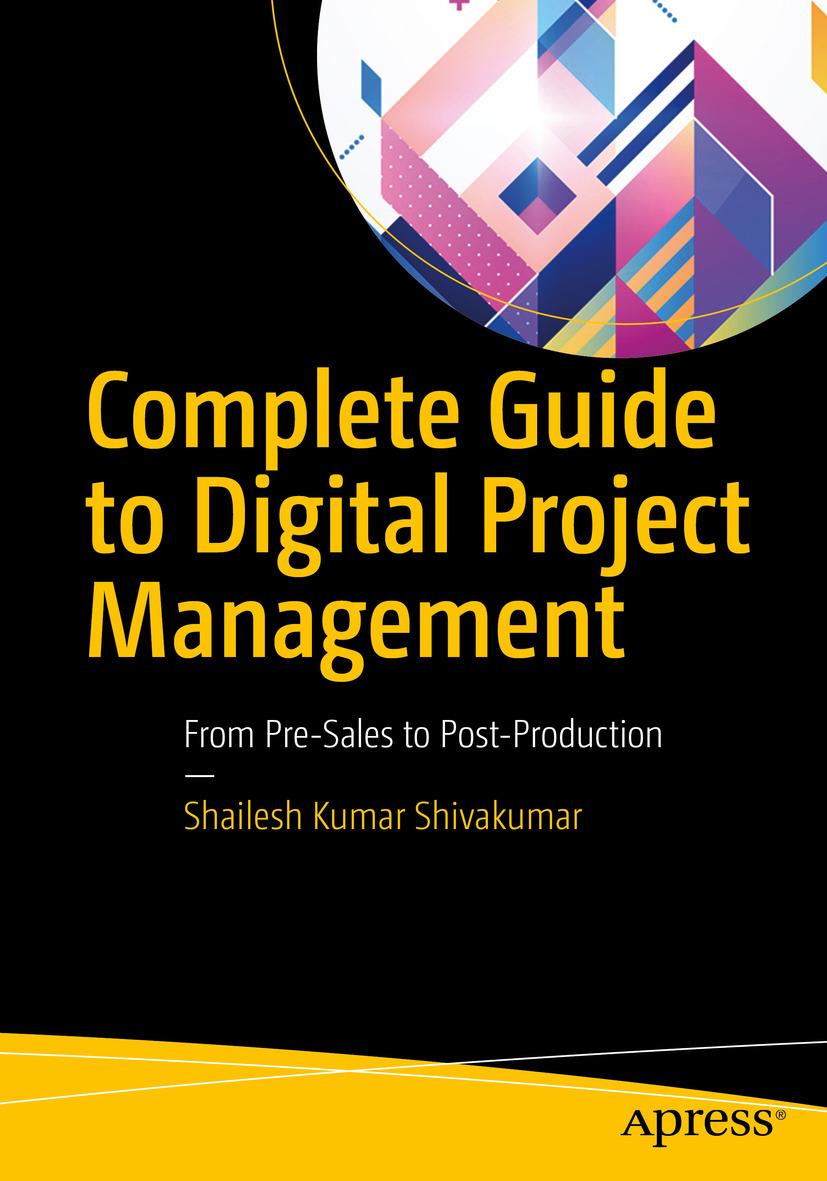 Shivakumar, Shailesh Kumar - Complete Guide to Digital Project Management, ebook