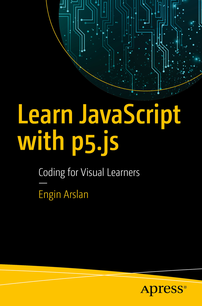Arslan, Engin - Learn JavaScript with p5.js, e-kirja