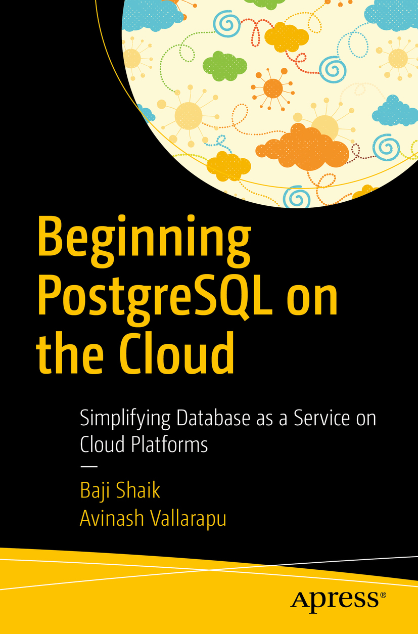 Shaik, Baji - Beginning PostgreSQL on the Cloud, ebook