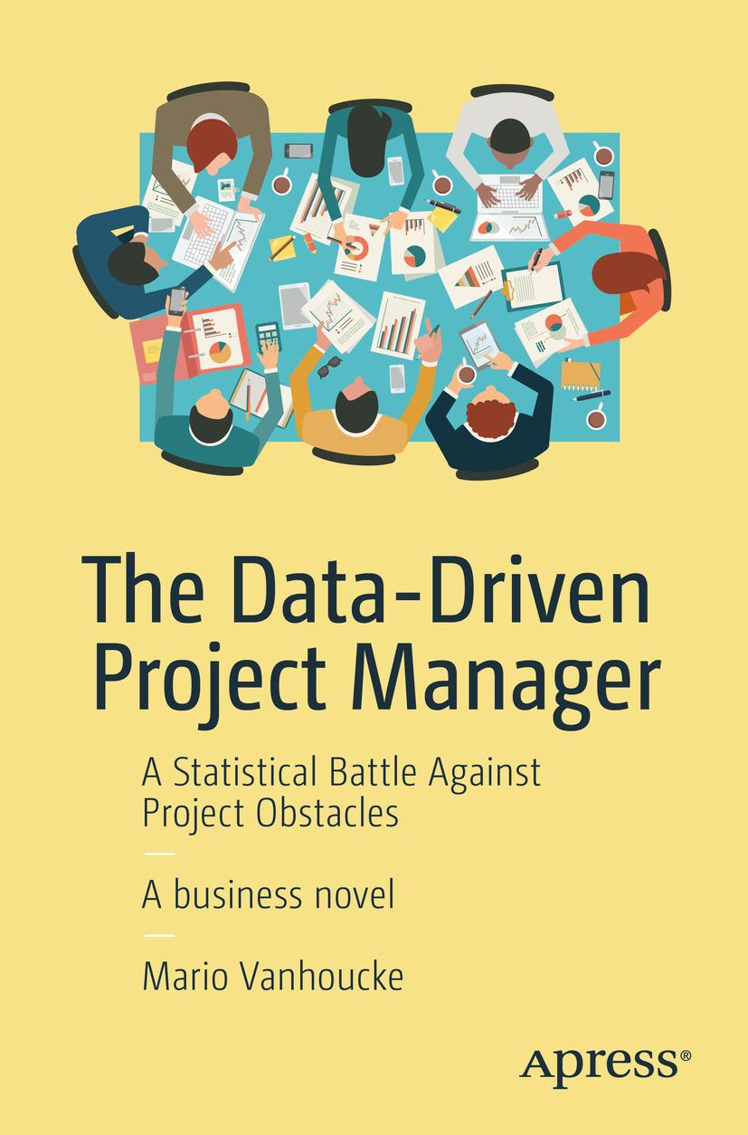 Vanhoucke, Mario - The Data-Driven Project Manager, ebook