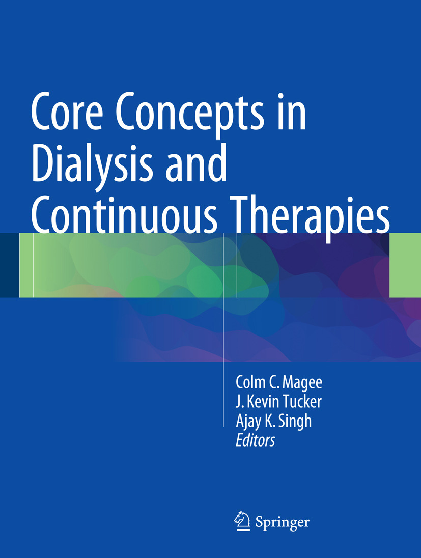 Magee, Colm C. - Core Concepts in Dialysis and Continuous Therapies, ebook