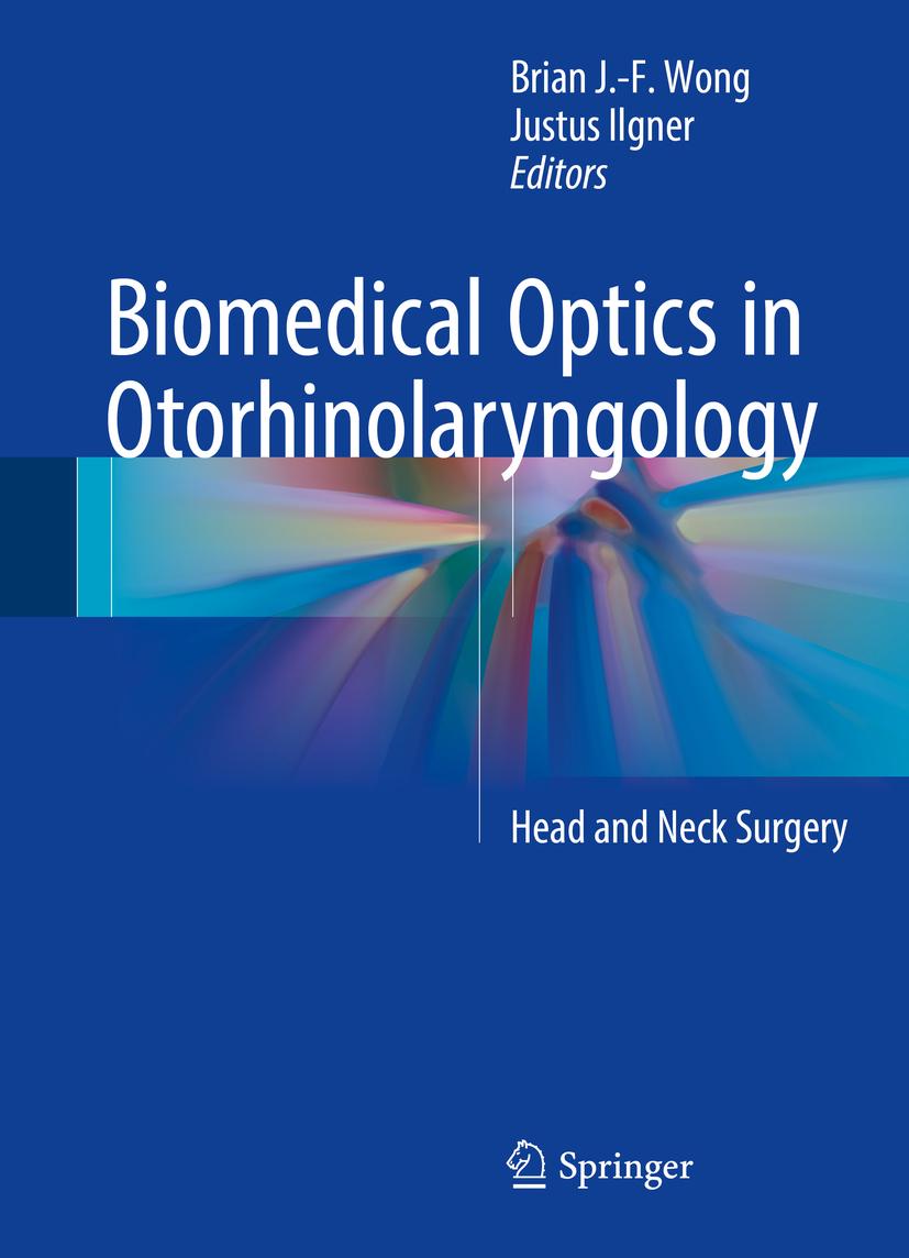 Ilgner, Justus - Biomedical Optics in Otorhinolaryngology, ebook