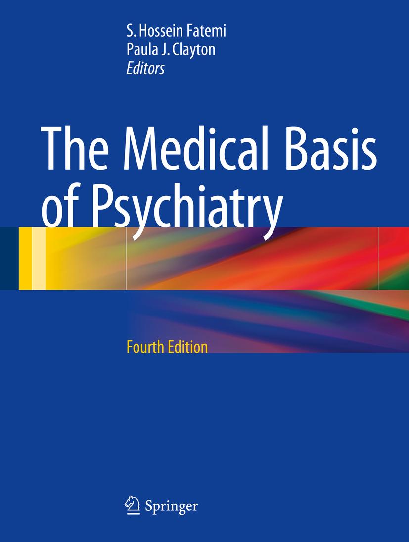 Clayton, Paula J. - The Medical Basis of Psychiatry, ebook