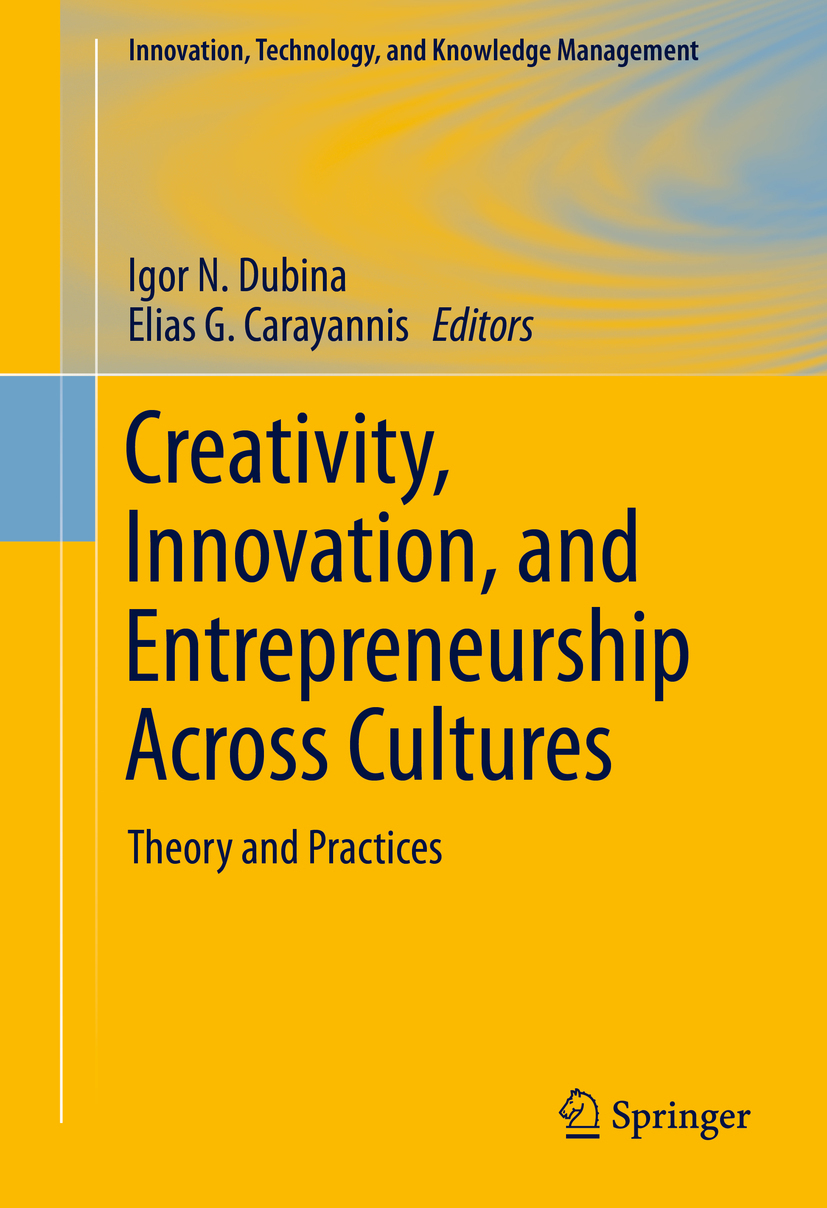 Carayannis, Elias G. - Creativity, Innovation, and Entrepreneurship Across Cultures, ebook