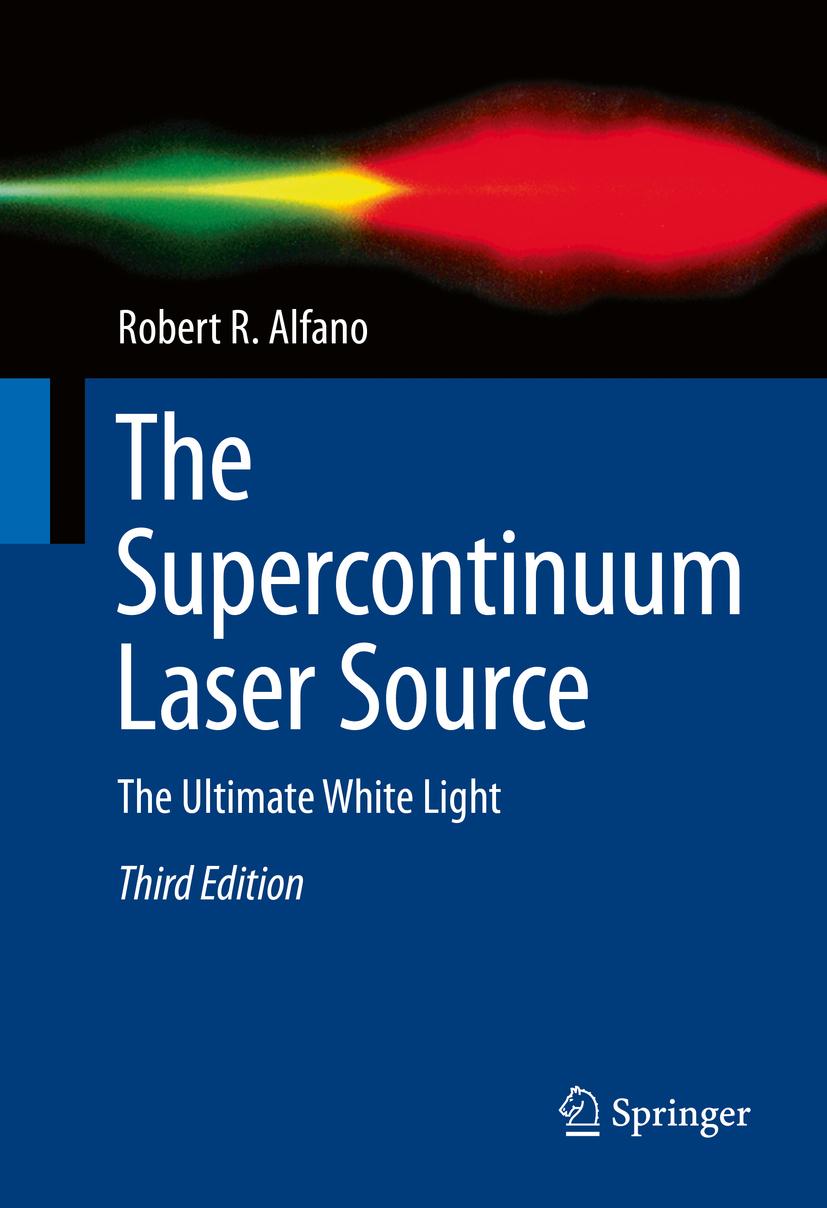 Alfano, Robert R. - The Supercontinuum Laser Source, ebook