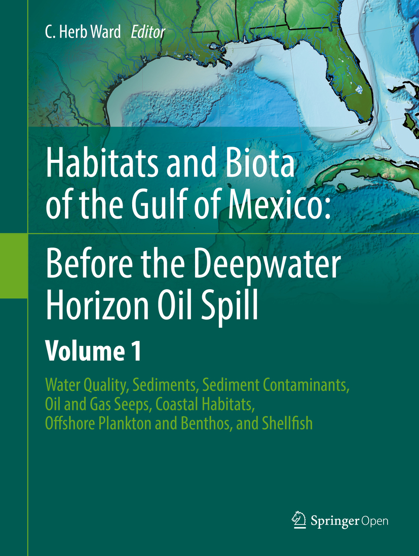 Ward, C. Herb - Habitats and Biota of the Gulf of Mexico: Before the Deepwater Horizon Oil Spill, ebook