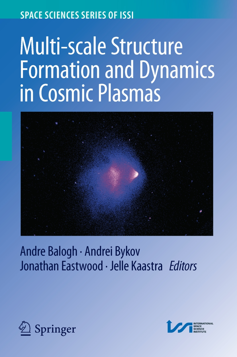 Balogh, Andre - Multi-scale Structure Formation and Dynamics in Cosmic Plasmas, ebook