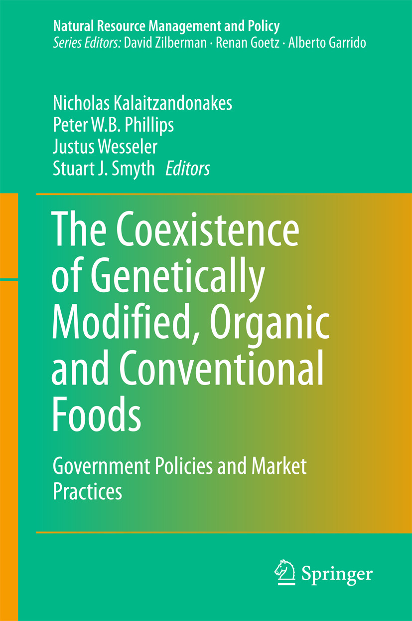 Kalaitzandonakes, Nicholas - The Coexistence of Genetically Modified, Organic and Conventional Foods, ebook