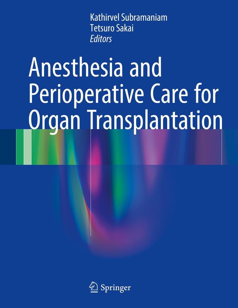 Sakai, Tetsuro - Anesthesia and Perioperative Care for Organ Transplantation, ebook