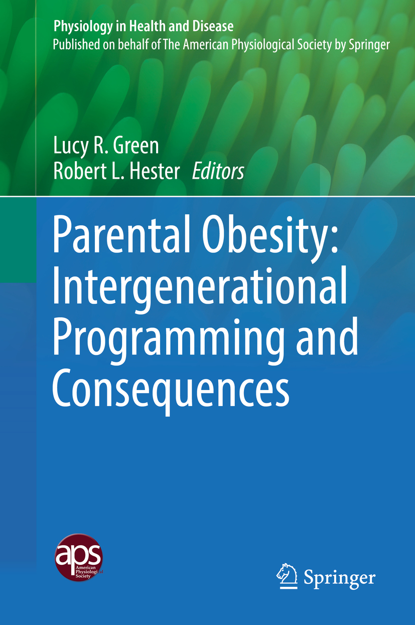 Green, Lucy R. - Parental Obesity: Intergenerational Programming and Consequences, ebook