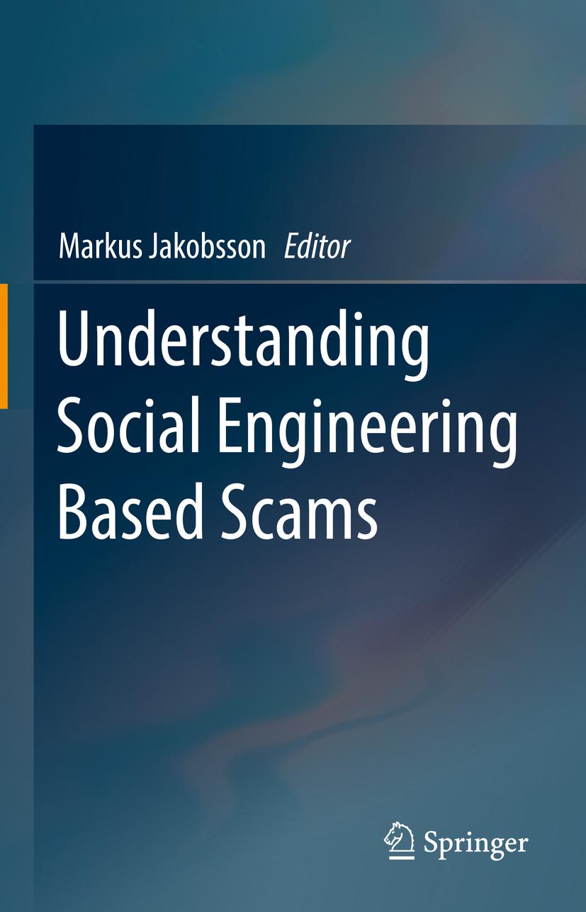 Jakobsson, Markus - Understanding Social Engineering Based Scams, ebook
