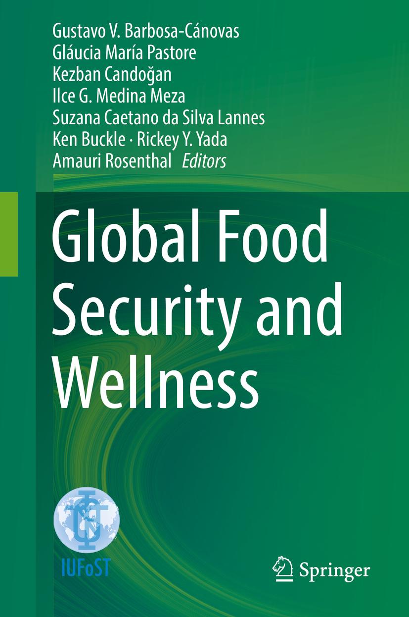 Barbosa-Cánovas, Gustavo V. - Global Food Security and Wellness, ebook